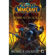 Livro World Of Warcraft - Sombras Da Horda - Christie Golden