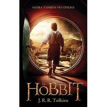Livro O Hobbit - Edição Com Capa Do Filme - J. R. R. Tolkien