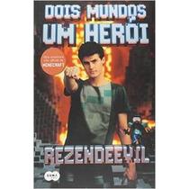 Livro Dois Mundos Um Herói Uma Aventura - Rezendeevil Youtub