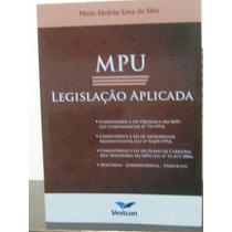 Mpu Legislação Aplicada Mário Elesbão Lima Da Silva
