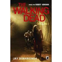 Livro The Walking Dead 5: Declínio - Português - Lacrado