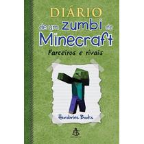Livro Diário De Um Zumbi Do Minecraft - Parceiros E Rivais