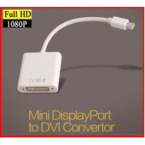 Cabo Thunderbolt Para Dvi Apple Macbook Mini Displayport