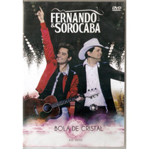 Dvd Fernando & Sorocaba - Bola De Cristal Ao Vivo - Novo***