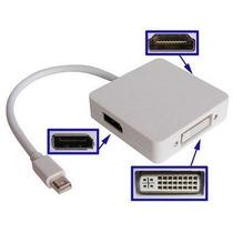 Cabo Adaptador Thunderbolt 3x1 Macbook Mini Displayport Hdmi