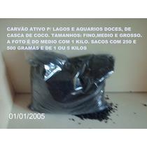 Carvão Ativo;fino,médio,grosso.filtros Em Geral. Água,ar,etc