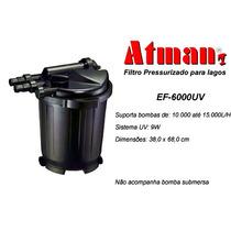 Filtro Pressurizado Para Lagos Atman Ef-6000uv 110v