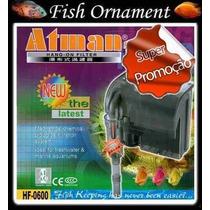 Filtro Externo Atman Hf 0600 Hf 600 - 110v - Fish Ornament