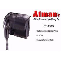 Filtro Atman Hf 600 - 650 L/h - 110v - Frete Grátis