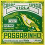 Passarinho Jogo De Corda P/ Viola 10 Cordas Cebolão Em Re(d)
