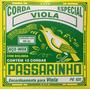 Passarinho Jogo De Corda P/ Viola 10 Cordas Cebolão Em Mi(e)