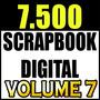 7.500 Kits Scrapbook Digital Papéis Fotoproduto Vol.7