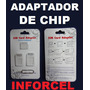 Adaptador Sim Card Nano / Micro Chip Iphone Lg Samsung Nokia