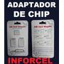 Adaptador Sim Card Nano / Micro Chip Iphone Lg Samsung Nokia