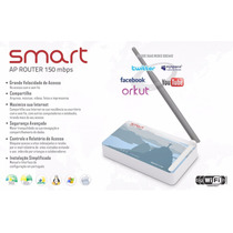 Roteador Wireless - Smart Ap Router 150 Mbps