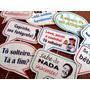 50 Plaquinhas Divertidas Com Qualquer Frase E Arte Gratis