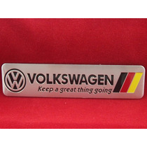 Emblema Vw Alemanha - Keep A Great Thing Going !!!