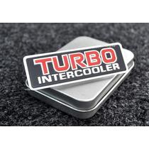 Emblema Turbo Intercooler - Vw Fiat Ford Audi Gm !!!