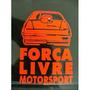 Adesivo Força Livre, Turbo, Dub, Aspirado, Motorsport