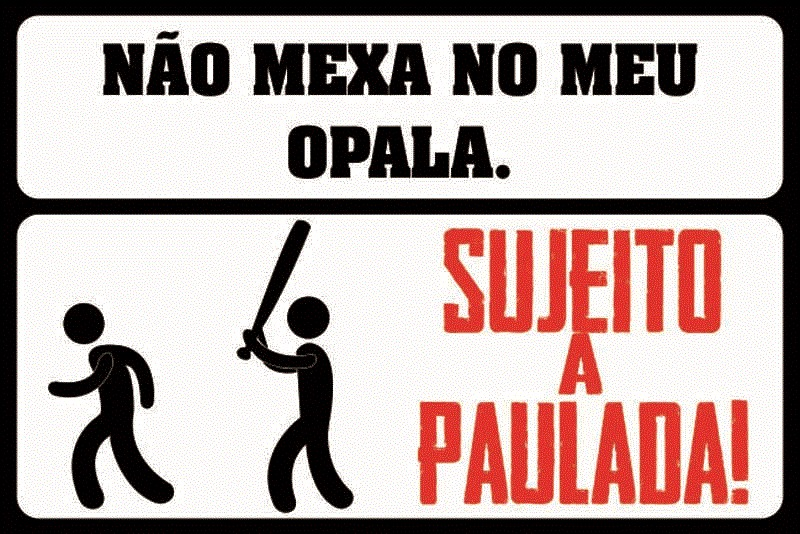 Frase No Parabrisa Do Opalão