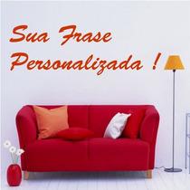 Adesivo Decorativo Frase Personalizada - Tamanho Grande