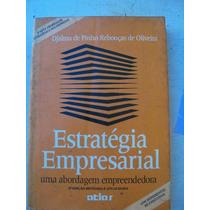 Estratégia Empresarial - Djalma De Pinho Rebouças Oliveira