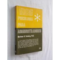 * Livro Psicologia Para Administradores Mortimer R Feinberg