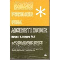 Psicologia Para Administradores Mortimer R. Feinberg - Vsa
