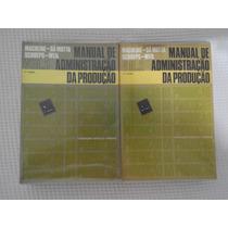 Manual De Administração Da Produção (vol 1 E 2)