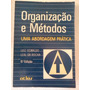 Luiz Oswaldo Leal Organizaçao E Metodos Abordagem Pratica
