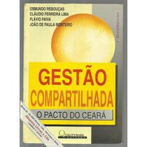 Gestão Compartilhada, Pacto Ceará - Rebouças / Frete Grátis