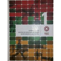 Livro: Administração Gestão De Pequenas Empresas.