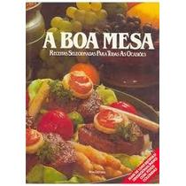 Livro A Boa Mesa Nova Cultural