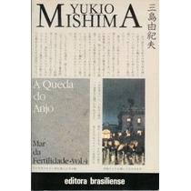 Livro A Queda Do Anjo Mar Da Fertilidade Vol 4 Yukio Mishima