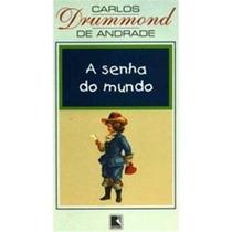 Livro A Senha Do Mundo Carlos Drummond De Andrade
