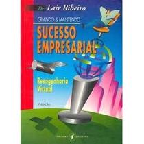 Livro Sucesso Empresarial Lair Ribeiro