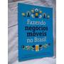 * Livro - Fazendo Negocios Moveis No Brasil - Administração