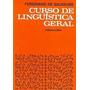 Livro Curso De Linguística Geral Ferdinand De Saussure