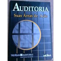 Livro - Auditoria - Suas Áreas De Ação - Trevisan Auditores