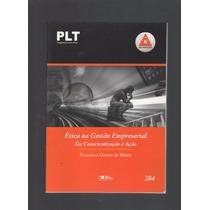 Plt Anhanguera 284 Ética Na Gestão Empresarial B5