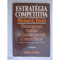 Estrátegia Competitiva - Michael E. Porter