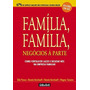Livro Familia, Familia, Negocios A Parte