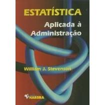 Livro Estatística Aplicada À Administração William J. Steven