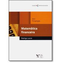 Matemática Financeira - Coleção Práticas De Gestão