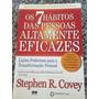 Livro Os 7 Hábitos Das Pessoas Altamente Eficazes Stephen R.