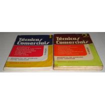 Tecnicas Comerciais A. Benedito E Pavel V.1 E 2 -li