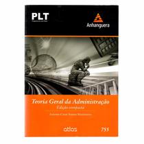 Livro Teoria Geral Da Administração - Edição Compacta - Plt