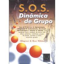 S.o.s. Dinâmica De Grupo