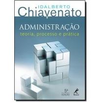 Livro - Administração: Teoria, Processo E Prática - Novo