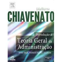 Teoria Geral Da Administração De Idalberto Chiavenato